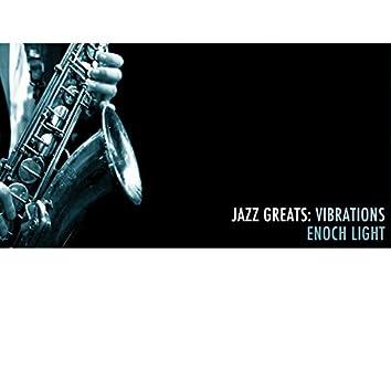 Jazz Greats: Vibrations