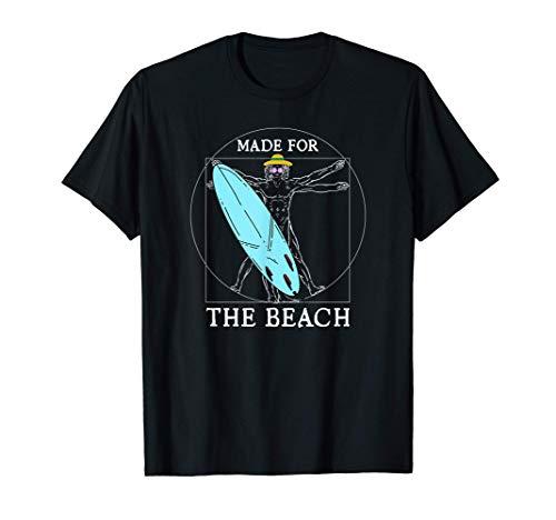 Hecho para la playa, surfista, traje de playa, verano, sol Camiseta