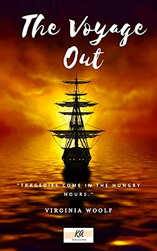 The Voyage Out: Annotated (English Edition)