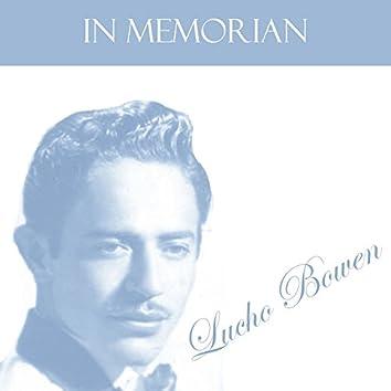 In Memorian: Lucho Bowen