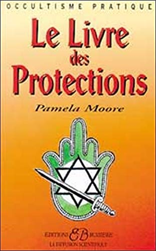 Le livre des protections
