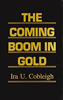 Paperback The Coming Boom in Gold Book