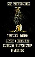 Trattà Cù I Dimònii: - Capisce A Depressione Clinica Da Una Prospettiva Di Survivors
