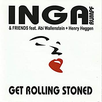 Get Rolling Stoned (Live)