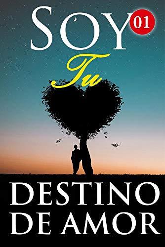 Soy Tu Destino De Amor de Mano Book