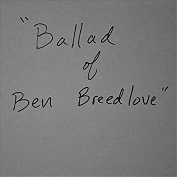 Ballad of Ben Breedlove