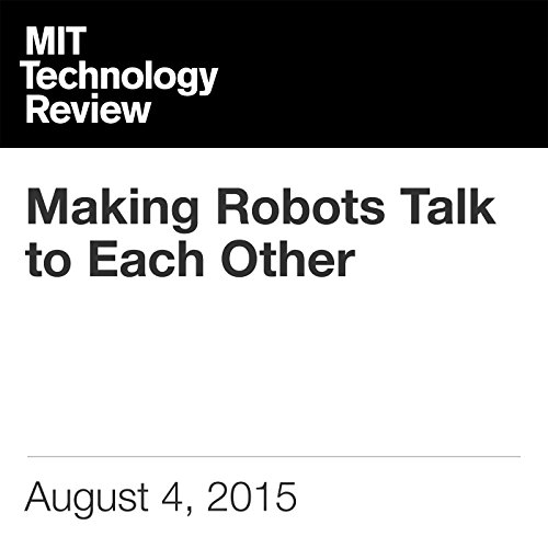 Making Robots Talk to Each Other  By  cover art