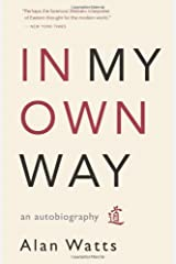 In My Own Way: An Autobiography Kindle Edition