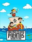 Libro Para Colorear Piratas para niños de 4 a 8 años: Libro de colorear piratas para niños con 55 páginas de cofres de oro, barcos e islas del tesoro, regalo para amantes de los piratas, niños y niñas