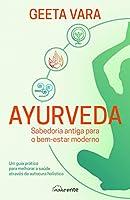Ayurveda: Sabedoria Antiga para o Bem-Estar Moderno (Portuguese Edition)