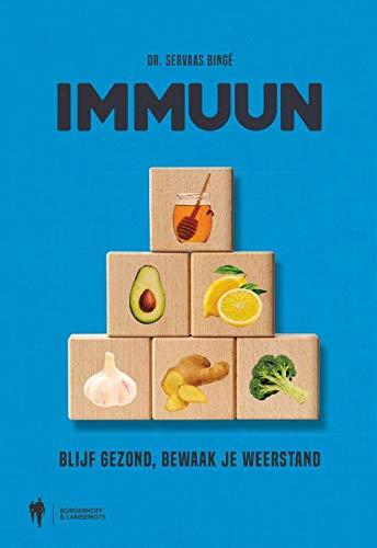 Immuun: blijf gezond, bewaak uw weerstand