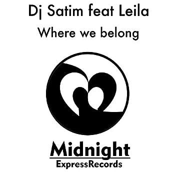 Where we belong (feat. Leila)