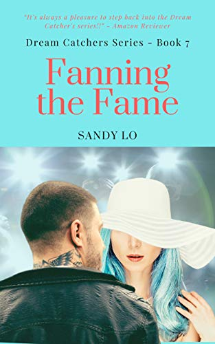 Fanning The Fame (Dream Catchers Series Book 7) (English Edition)