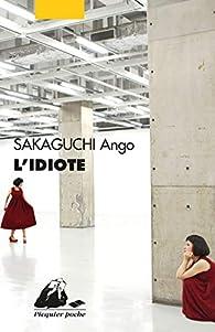 L'idiote par Ango Sakaguchi