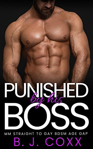 Punished by his Boss: MM Straight to Gay BDSM Age Gap (English Edition)