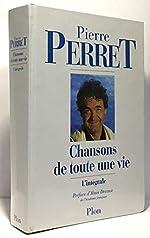 Chansons de toute une vie de Pierre Perret