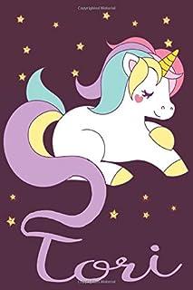 Tori: A cute, fun, feminine, personalized customized Unicorn lined notebook for little girls, women named Tori ages 4-8, ...