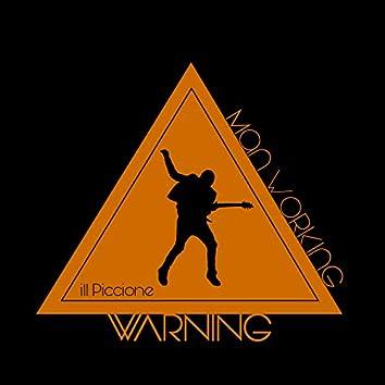 Warning: Man Working