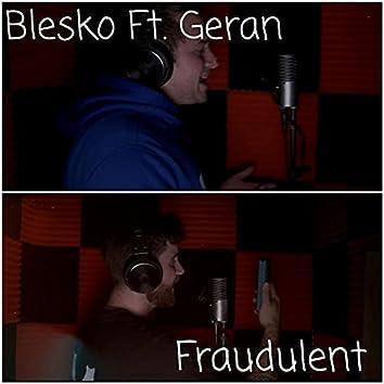 Fraudulent (feat. Geran)