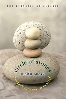 Circle of Stones: Woman's Journey to Herself by [Judith Duerk]
