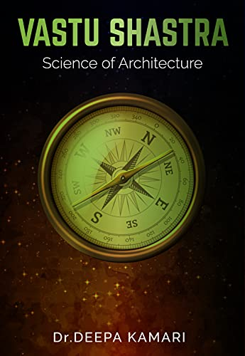 Vastushastra - Science of Architecture