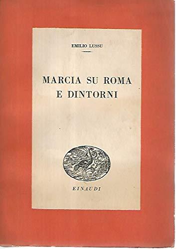 Marcia su Roma e dintorni. Seconda edizione.
