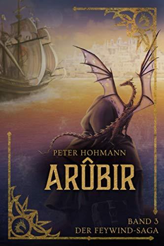 Arûbir (Band 3 der Feywind-Saga)