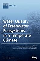 Water Quality of Freshwater Ecosystems in a Temperate Climate