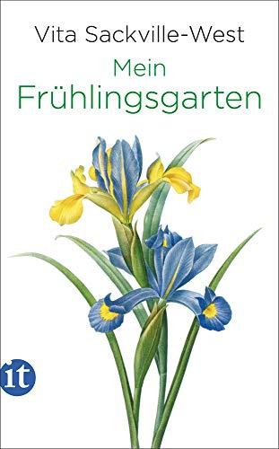 Mein Frühlingsgarten (insel taschenbuch)
