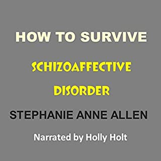 How to Survive Schizoaffective Disorder audiobook cover art