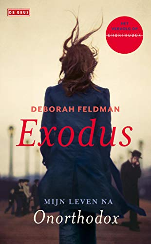 Exodus: Mijn leven na Onorthodox