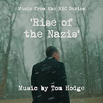 Rise of the Nazis (Music from the BBC Series)
