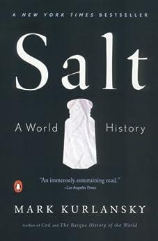 Salt: A World History by [Mark Kurlansky]