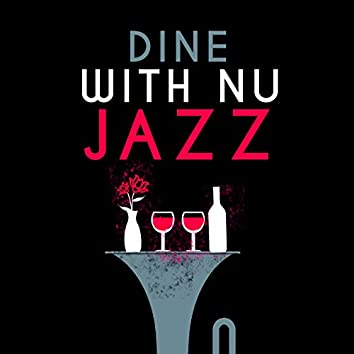 Dine with Nu Jazz