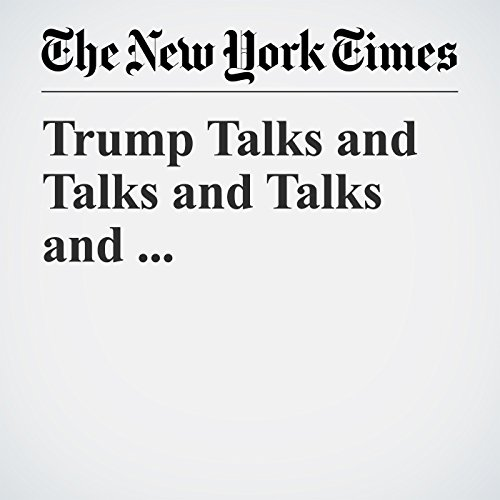 Trump Talks and Talks and Talks and ... copertina