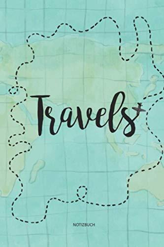 Premium Notizbuch - Travels - Welt - Reise - A5 - als Notizheft, Tagebuch oder Journal. Geschenk für Männer und Frauen. - ca. 120 Seiten: Notebook für Backpacker oder Business