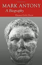 Mark Antony: A Biography