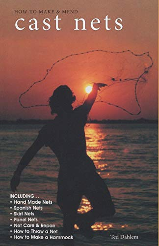 How to Make & Mend Cast Nets