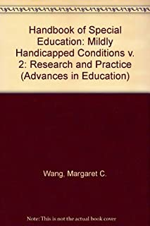 Handbook of Special Education: Mildly Handicapped Conditions v. 2: Research and Practice