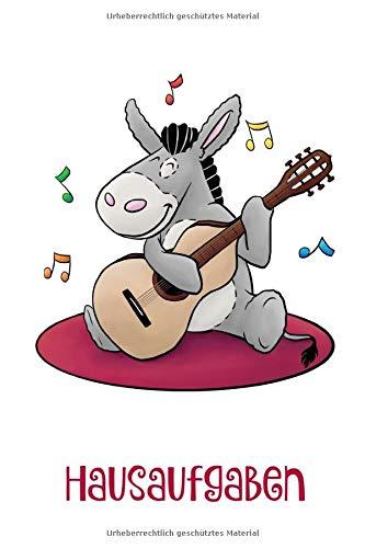 Esel mit Gitarre - Hausaufgaben: Universelles Hausaufgabenheft für 1 Schuljahr