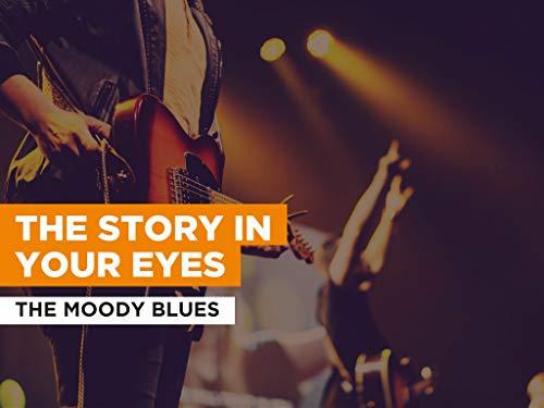 The Story In Your Eyes al estilo de The Moody Blues
