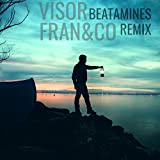 Visor (Beatamines Remix)