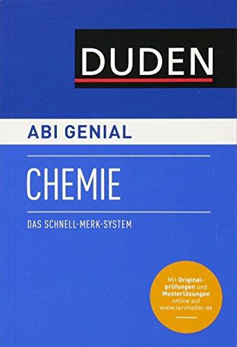 Abi genial Chemie: Das Schnell-Merk-System (Duden SMS - Schnell-Merk-System)