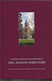 Central Washington University 2002 Alumni Directory