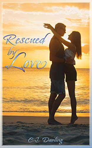 Book: Rescued By Love by CJ Darling