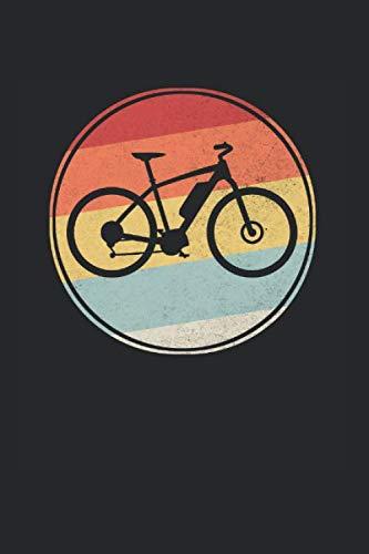 E-Bike E-Biker Retro: Elektro-Fahrrad & Elektro-Mountainbike Notizbuch 6'x9' Elektromobilität Geschenk für Bike & Fahrrad Motiv Opa