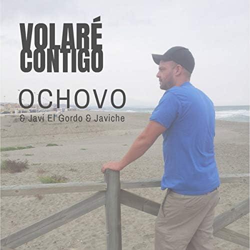 Ochovo, Javi El Gordo & Javiche