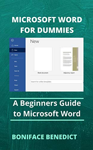 MICROSOFT WORD FOR DUMMIES : A Beginners Guide to Microsoft Word (English Edition)
