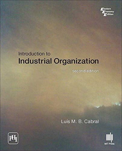Introduction To Industrial Organization, 2Nd Edition