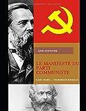 LE MANIFESTE DU PARTI COMMUNISTE: De Karl Marx et Friedrich Engels